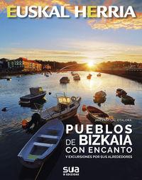 Pueblos De Bizkaia Con Encanto Y Excursiones Por Sus Alrededores - Javi Pascual Otalora