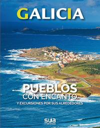GALICIA - PUEBLOS CON ENCANTO Y EXCURSIONES POR SUS ALREDEDORES