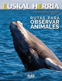 Rutas Para Observar Animales - Juan Carlos Muñoz / Mar Ramirez