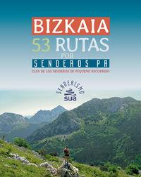 Bizkaia - 53 Rutas Por Senderos Pr - Ricardo Hernani