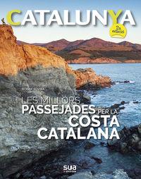 (2 Ed) Catalunya - Les Millors Passejades Per La Costa Catalana - Roger Rovira