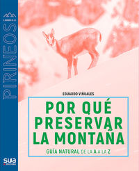 ¿por Que Preservar La Montaña? - Eduardo Viñuales