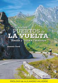 grandes puertos de la vuelta, itzulia, volta a catalunya y otras pruebas de prestigio - Antonio Toral