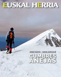 Cumbres Anejas - Javier Urrutia / Rafael Bartolome