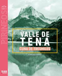 Valle De Tena Cuna De Tresmiles - Fernando Biarge