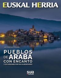 Pueblos De Araba Con Encanto Y Escursiones Por Sus Alrededores - Javi Pascual Otalora