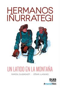 Hermanos Iñurrategi - Un Latido En La Montaña - Ramon Olasagasti / Cesar Llaguno