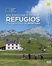 ascensiones desde refugios y albergues de montaña - Txusma Perez Azaceta