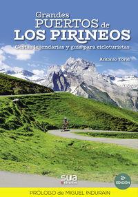 (2 ED) (RUST) GRANDES PUERTOS DE LOS PIRINEOS - GESTAS LEGENDARIAS Y GUIA PARA CICLOTURISTAS