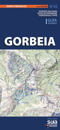 (2 ED) GORBEIA - MAPAS PIRINAICOS (1: 25000)