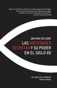 Las sociedades secretas y su poder en el siglo xx - Jan Helsing