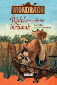 Mondrago 2 - Ridel Eta Zuhaitz Hiztunak - Ana  Galan  /  Pablo   Pino (il. )