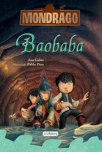Mondrago 3 - Baobaba - Ana  Galan  /  Pablo   Pino (il. )