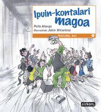 Ipuin-kontalari Magoa - PELLO  AÑORGA  /  Jokin   Mitxelena (il. )