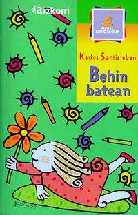 Behin Batean - Batzuk