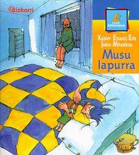 Musu Lapurra - Xabier  Etxaniz Erle  /  Jokin  Mitxelena
