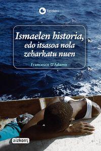 Ismaelen Historia, Edo Itsasoa Nola Zeharkatu - FRANCESCO D'ADAMO