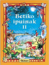 BETIKO IPUINAK 2