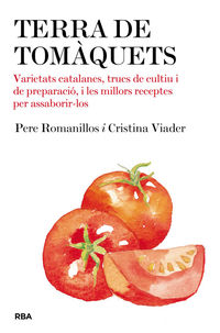 Terra De Tomaquets - Cristina  Viander  /  Pere  Romanillos