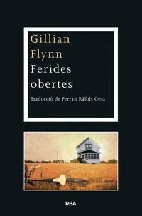Ferides Obertes - Gillian Flynn
