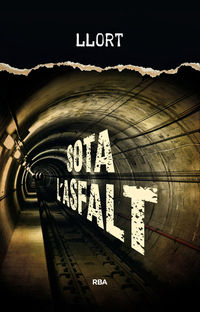 Sota L'asfalt - Lluis Llort