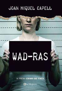 Wad-Ras (premi Crims De Tinta 2018) - Joan Miquel Capell
