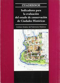INDICADORES PARA LA EVALUACION DEL ESTADO DE CONSERVACION DE CIUDADE