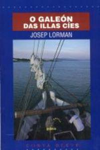 o galeon das illas cies - Josep Lorman