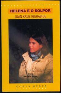 helena e o solpor - Juan Kruz Igerabide