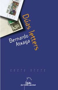 Duas Letters - Bernardo Atxaga