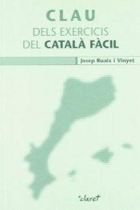 CLAU DELS EXERCICIS DEL CATALA FACIL -NOVA EDICIO-