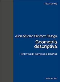 GEOMETRIA DESCRIPTIVA - SISTEMAS DE PROYECCION CILINDRICA