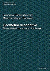 GEOMETRIA DESCRIPTIVA - SISTEMA DIEDRICO Y ACOTADO (PROBLEMAS)