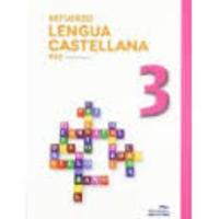 ESO 3 - REFUERZO LENGUA - ORTOGRAFIA, LEXICO Y GRAMATICA