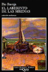 El laberinto de las sirenas - Pio Baroja