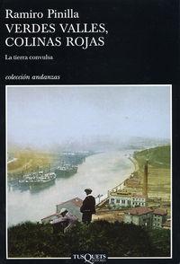 Verdes Valles, Colinas Rojas 1 - La Tierra Convulsa (2ª Ed) - Ramiro Pinilla