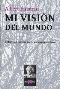 Mi Vision Del Mundo - Albert Einstein
