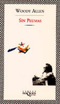 Sin Plumas - Woody Allen
