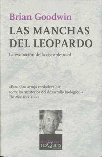 MANCHAS DEL LEOPARDO, LAS - EVOLUCION DE LA COMPLEJIDAD, LA