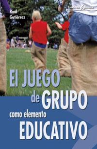 JUEGO DE GRUPO COMO ELEMENTO EDUCATIVO, EL