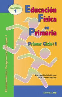 Educacion Fisica En Primaria - Primer Ciclo 1 - Jose Luis Chinchilla Minguet / Julian Alonso Ballesteros