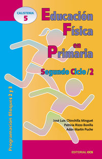 Educacion Fisica En Primaria - Segundo Ciclo 2 - Jose Luis Chinchilla Minguet / Patricia Rizzo Bonilla / Adan Martin Puche