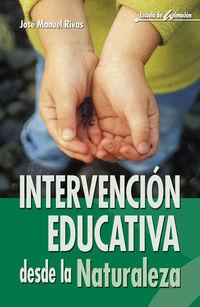 INTERVENCION EDUCATIVA DESDE LA NATURALEZA - RECURSOS TECNICOS PARA EL ANIMADOR