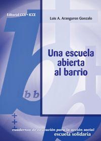 ESCUELA ABIERTA AL BARRIO, UNA