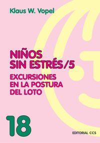 NIÑOS SIN ESTRES 5 - EXCURSIONES EN LA POSTURA DEL LOTO