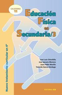 Educacion Fisica En Secundaria 3 - Nuevo Tratamiento Curricular En 4 - Jose Luis Chinchilla / J. I. Moreno / J. P. Morillo / Y. Garcia-Verdugo