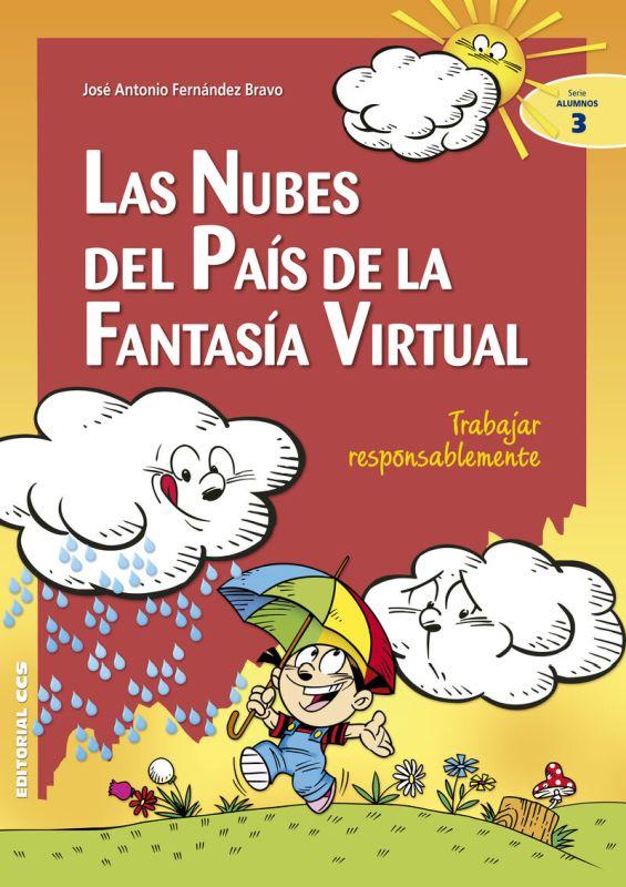 Las nubes del pais de la fantasia virtual - Jose A. Fernandez Bravo