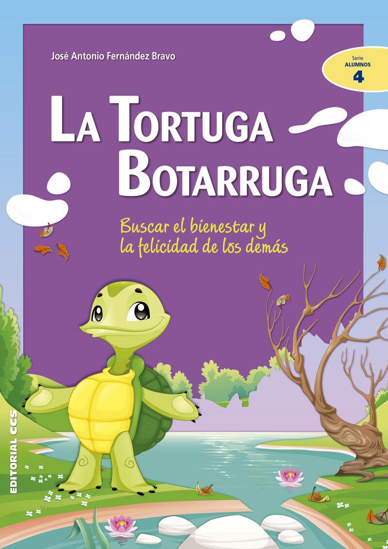 Tortuga Botarruga, La - Buscar El Bienestar Y La Felicidad De Los Demas - Jose Antonio Fernandez Bravo