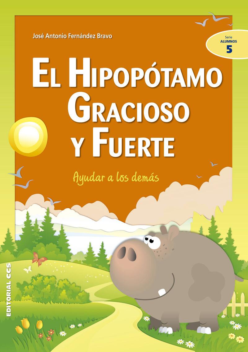 Hipopotamo Gracioso Y Fuerte - Ayudar A Los Demas - Jose A. Fernandez Bravo