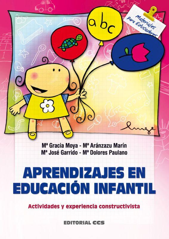 Aprendizajes En Educacion Infantil - Mª Gracia Moya
